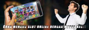 Cara Mengatur Modal Saat Permainan Judi Online Slot